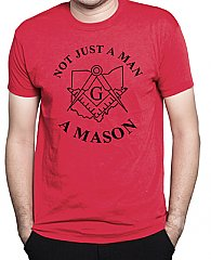 Mens - Not Just A Man. A Mason T-Shirt